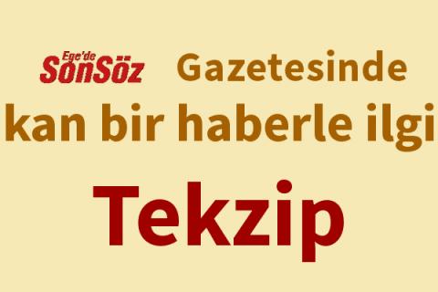 """""""Ege'de SonSöz"""" Gazetesinde Çıkan Bir Haberle İlgili Bilgilendirme ve Düzeltme"""